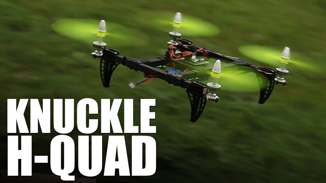 Flite Test - Knuckle H-Quad - YouTube