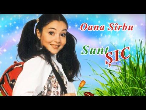 cantece in limba romana – Oana Sirbu – Sunt sic