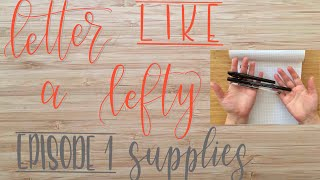 Letter Like a Lefty | Episode 1 | Supplies