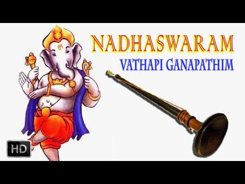 Vathapi Ganapathim - Nadhaswaram - Classical Instrumental - Jayashankar & Valayapatti Subramaniam