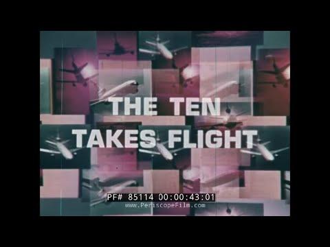 THE DC-10 TAKES FLIGHT  MCDONNELL DOUGLAS CORPORATION PROMOTIONAL FILM  85114