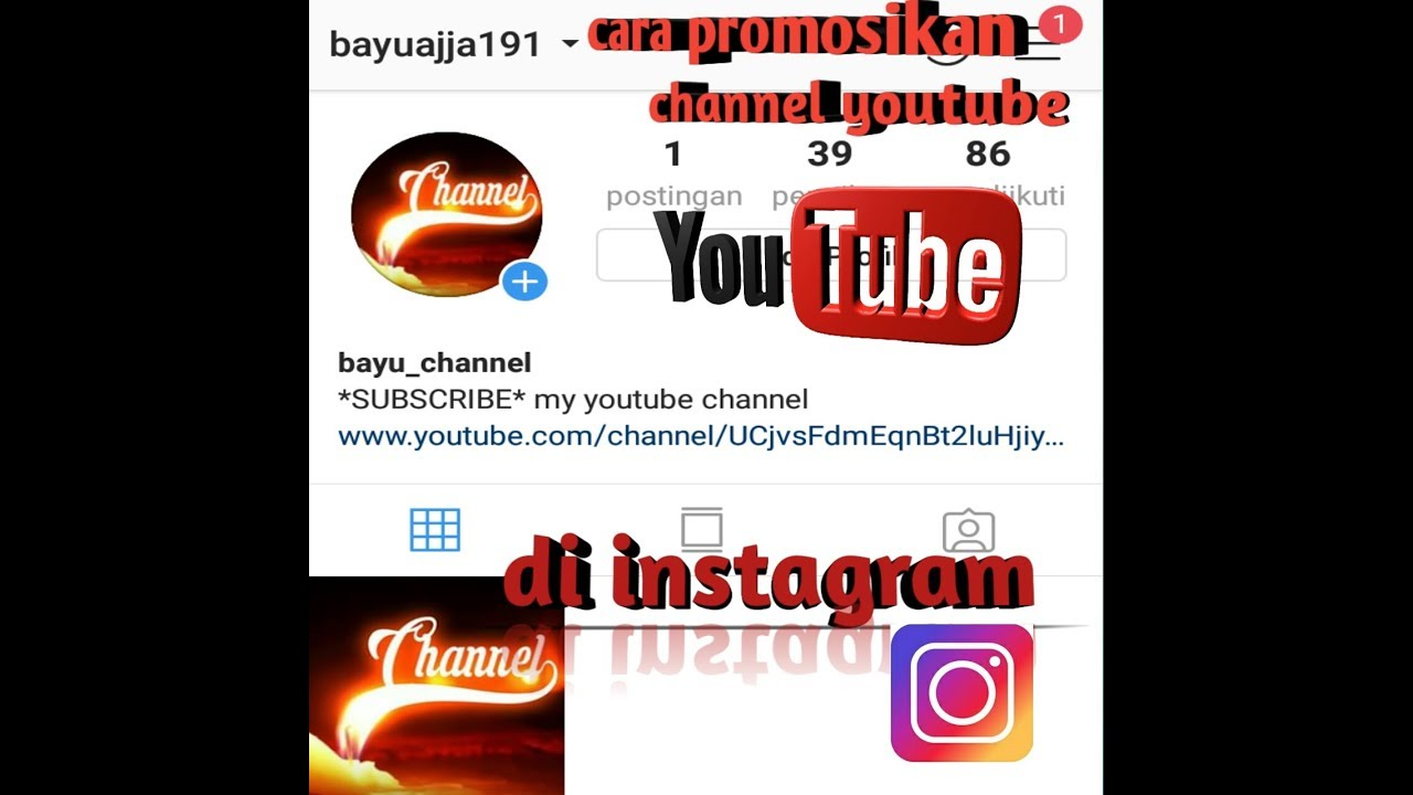 Cara Promosikan Channel Youtube Di Instagram Youtube