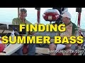 Finding Summer Bass: Where Have The Bass Gone? | Bass Fishing | Hank Parker