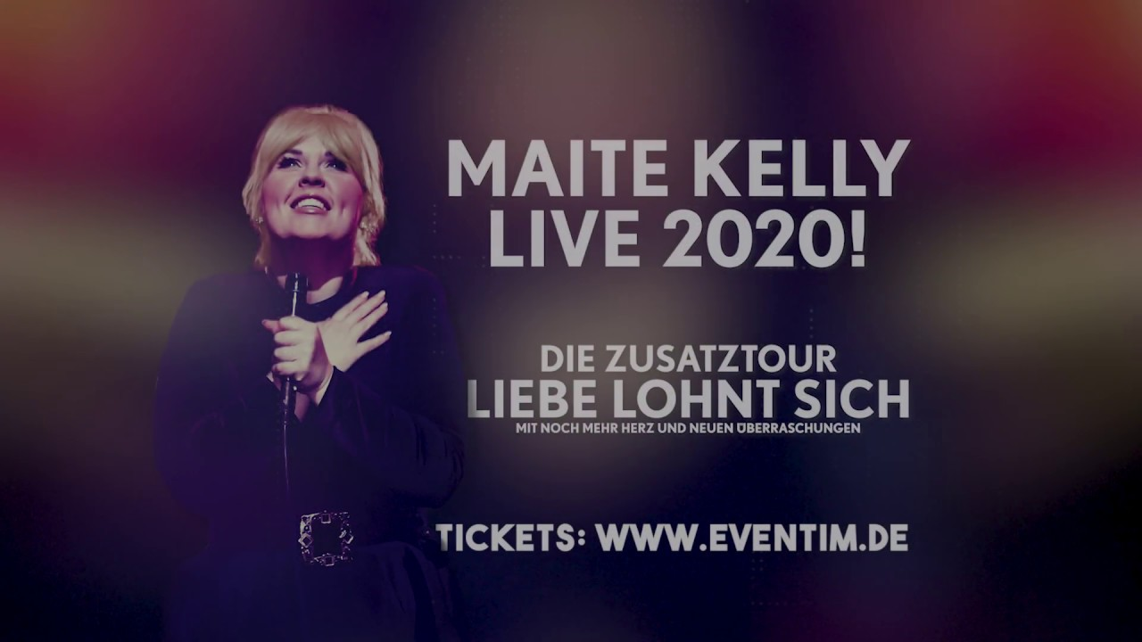 Maite Kelly - Live 2020! - Die Zusatztour: Liebe lohnt