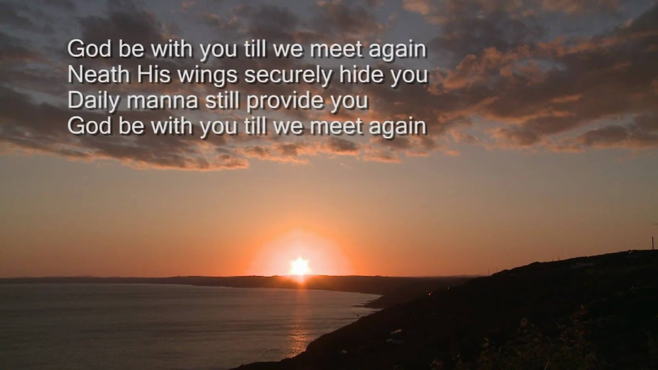 Lds Quote Wallpaper God Be With You Till We Meet Again Youtube