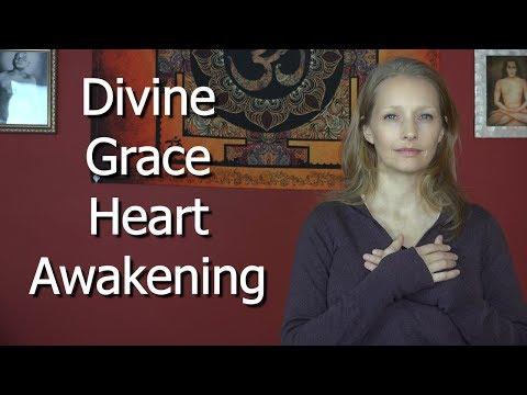 Divine Grace Heart Awakening ~ Radical Heart Opening