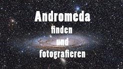 Andromeda-Galaxie am Himmel finden und fotografieren