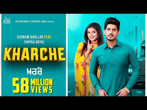 Download Lagu  Kharche | Full HD | Gurnam Bhullar Ft. Shipra Goyal |  Empire | New Punjabi Songs 2019 Mp3 Free