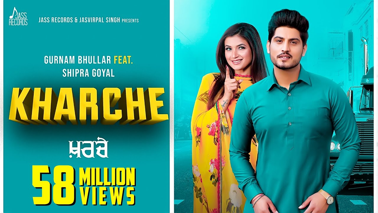 Download Kharche | (Full HD) | Gurnam Bhullar Ft. Shipra Goyal | Music Empire | New Punjabi Songs 2019