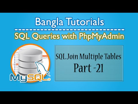 Sql Queries With Phpmyadmin Join Multiple Tables Part21 Youtube