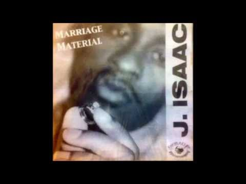 MARRIAGE MATERIAL - J ISAAC - FULL ALBUM
