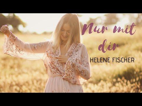 Helene Fischer -Nur mit dir (Cover Lea Katharina)