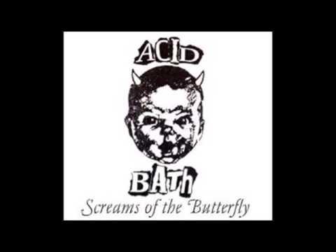 Acid Bath   Scream of the Butterfly DEMO