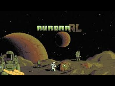 AuroraRL - (Space Based Roguelike Game)