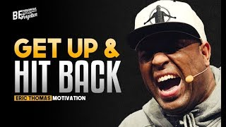 Eric Thomas -  GET UP & HIT BACK (Eric Thomas Motivation)