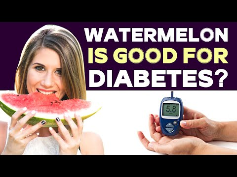 Watermelon is good for diabetes?