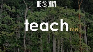 The Lyrical - Teach Me (OFFICIAL)