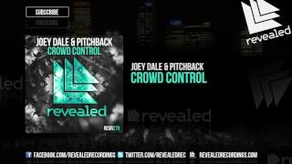 Joey Dale & Pitchback - Crowd Control [OUT NOW!]