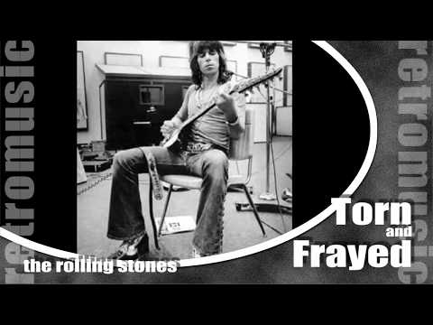 Torn and Frayed    THE ROLLING STONES