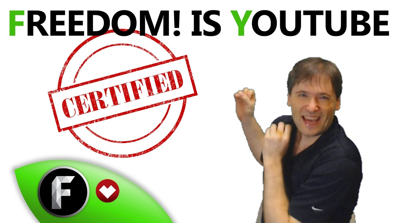 ★ Freedom! is YouTube Certified - YouTube