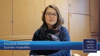 Medialukutaito Suomessa - Pauliina Kinanen, Suomen museoliitto