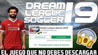 DREAM LEAGUE SOCCER 19 EL INCREIBLE JUEGO QUE NO DEBES DESCARGAR NUNCA!