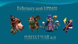 Clash of Clans FEBRUARY 2016 UPDATE! Perfect War and Update Talk!