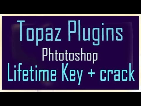 Download How To Download Topaz Labs Plugins Photoshop MP3, 3GP, MP4