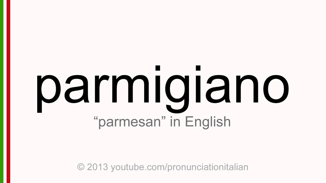 Parmesan pronunciation british