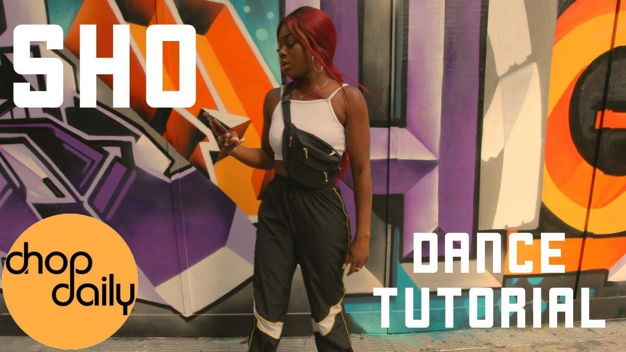 How To Sho (Dance Tutorial) | Chop Daily