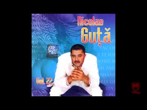 Nicolae Guta - Tu esti viata pentru mine