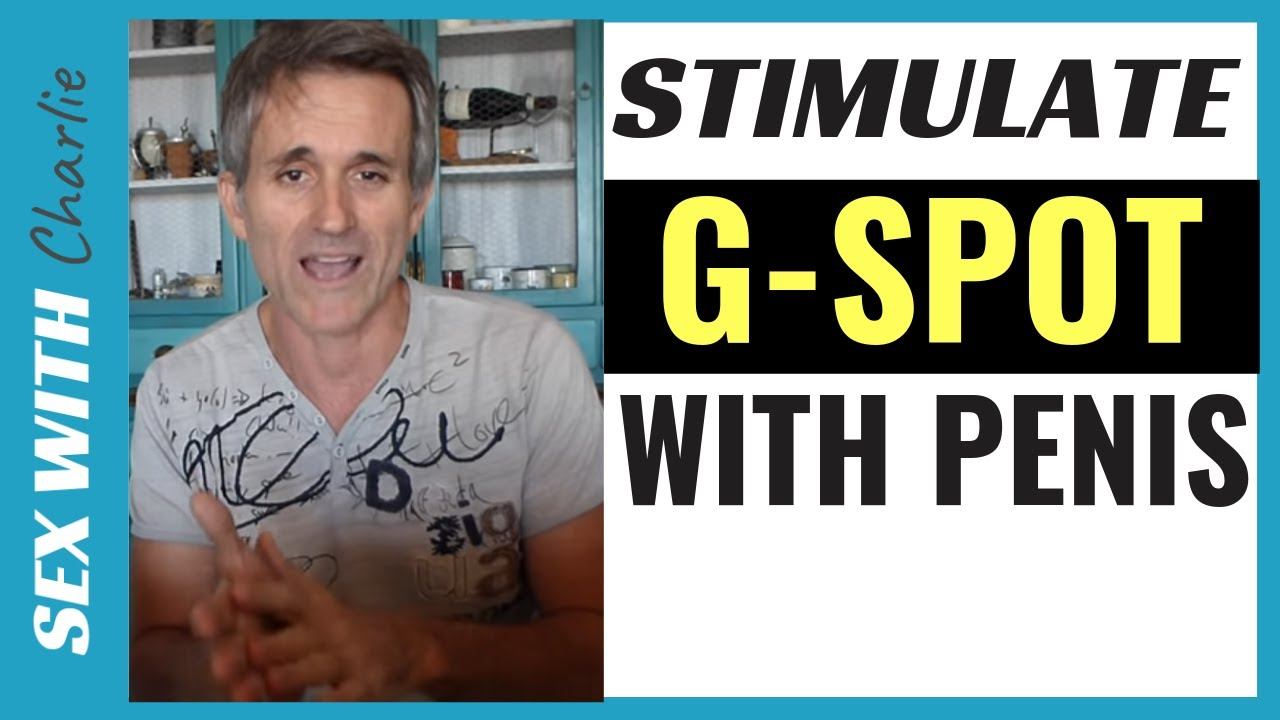 Stimulate g spot with penis
