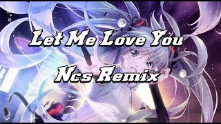 「Nightcore」 ↔ Let me love you - version remix