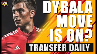 Paulo Dybala to Manchester United is ON according to Tancredi Palmeri! Transfer Daily