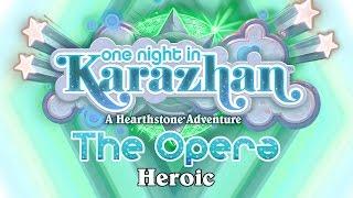 Hearthstone: Karazhan Playthrough - The Opera Heroic
