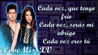 Cada Vez -Macarena Achaga y Eleazar Gomez - Letra