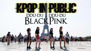 [KPOP IN PUBLIC | PARIS] [ Be-OG ] BLACKPINK - DDU-DU DDU-DU from France
