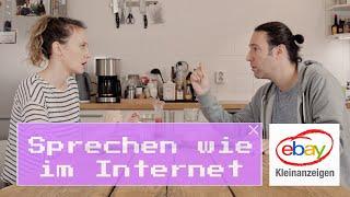 Sprechen wie im Internet – Ebay Kleinanzeigen (Folge 3)