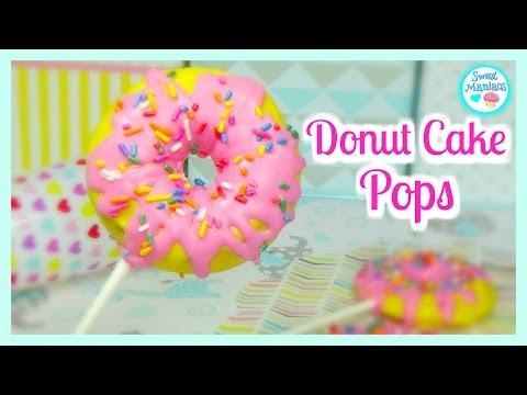 How To Make Donut Cake Pops | Cake Pops | Sweet Maniacs 💜