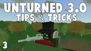 Unturned 3.0 Tips & Tricks [Ep 3] (Updated 2016)