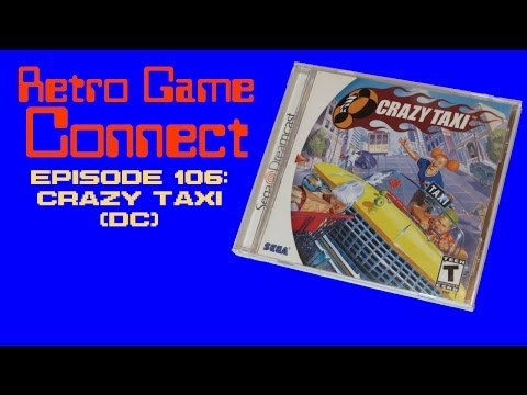 Retro Game Connect #106: Crazy Taxi (DC)