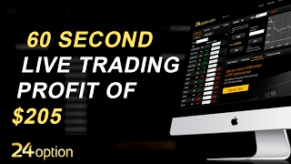24 Option - 60 Second Live Trading - Profit of $205