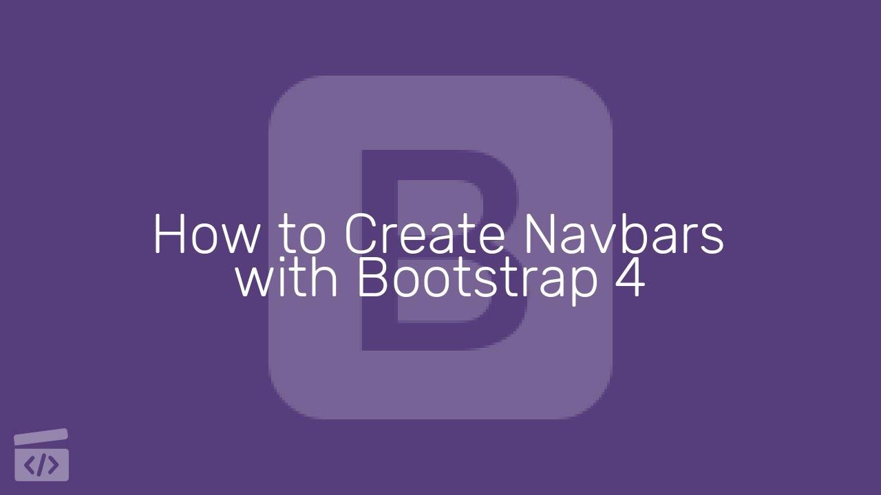 How to Create Navbars with Bootstrap 4 : Creating a Navbar