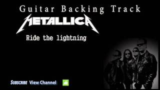 Metallica - Ride the lightning Guitar Backing Track