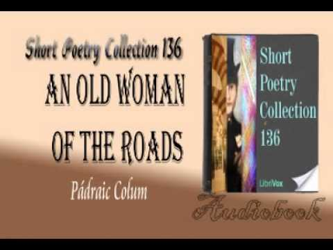An Old Woman of the Roads Pádraic Colum audiobook