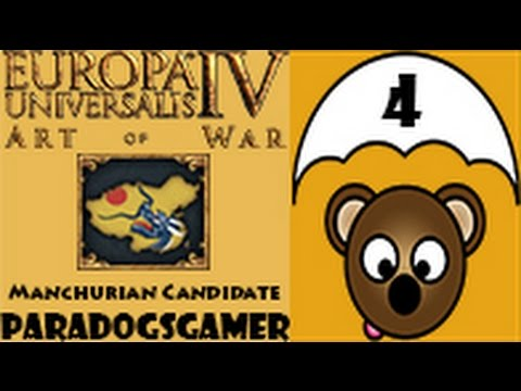 Europa Universalis IV Art of War - A Manchurian Candidate - Episode 04