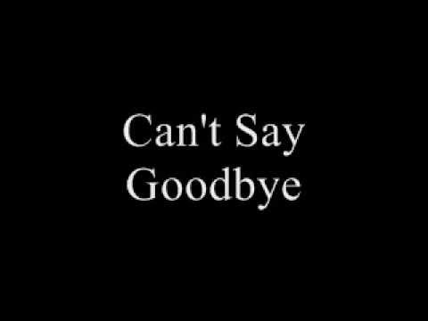 Can't Say Goodbye Video - Billy Parks