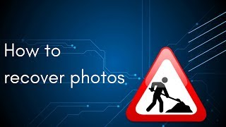 How to recover photos