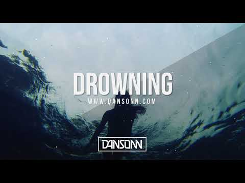 Drowning (With Hook) - Dark Sad Piano Beat | Prod. By Dansonn