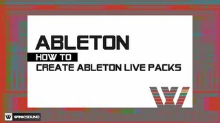 Ableton Live: How To Create Ableton Live Packs